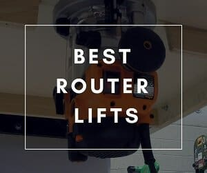 best router lifts