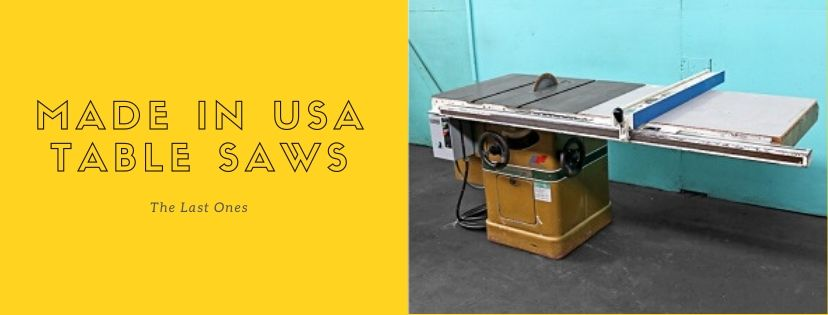 made in usa table saw
