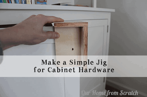 simple jig our home scratch