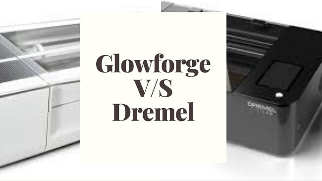 Glowforg Vs dremel