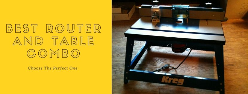 best router and table combo
